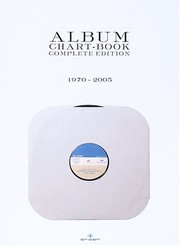 Cover of: ALBUM CHART-BOOK COMPLETE EDITION 1970~2005 |