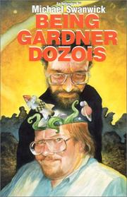 Cover of: Being Gardner Dozois