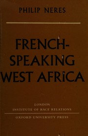 French-speaking West Africa by Philip Neres
