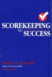 Cover of: Scorekeeping for Success | Charles A. Coonradt