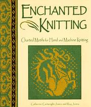 Cover of: Enchanted knitting: charted motifs for hand and machine knitting