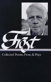 Cover of: Collected poems, prose & plays: Complete poems 1949, In the clearing ...
