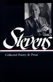 Cover of: Collected poetry and prose