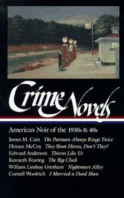 Cover of: Crime Novels: American Noir of the 1930s and 40s | Cornell Woolrich