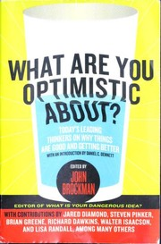 Cover of: What Are You Optimistic About?