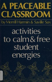 Cover of: A peaceable classroom
