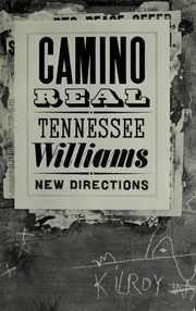 Cover of: Camino Real | Tennessee Williams