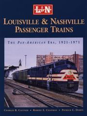 Cover of: Louisville and Nashville Passenger Trains | Charles B. Castner