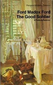 Cover of: Good Soldier a Tale of Passion (Modern Classics)