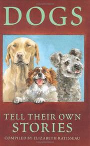 Cover of: Dogs Tell Their Own Stories