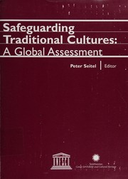 Cover of: Safeguarding traditional cultures