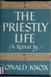 The Priestly Life