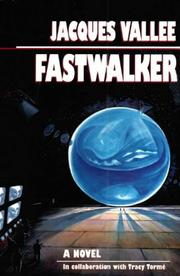 Fastwalker by Jacques Vallee