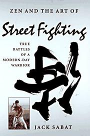 Cover of: Zen and the art of street fighting