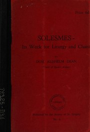 Cover of: Solesmes - its work for litrygy and chant