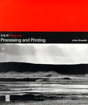 Cover of: Processing And Printing (B&W Photo Lab) (B & W Photo-Lab Series)