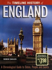 Cover of: The Timeline History of England | Robin Eagles