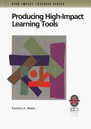 Cover of: Producing high-impact learning tools