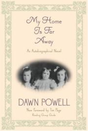 Cover of: My Home Is Far Away | Dawn Powell