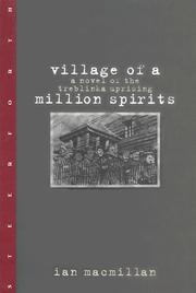 Cover of: Village of a million spirits | Ian T. MacMillan