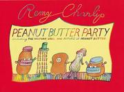 Cover of: Peanut butter party | Remy Charlip