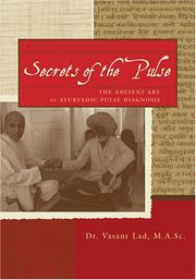 Secrets of the pulse by Vasant Lad