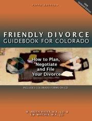 The Friendly Divorce Guide for Colorado by M. Arden Hauer, S. W. Whicher