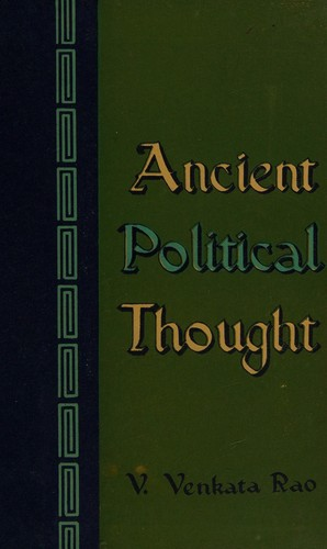 Ancient political thought by V. Venkata Rao