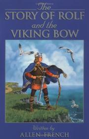 The story of Rolf and the Viking bow