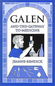Cover of: Galen and the Gateway to Medicine (Living History Library)