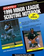 Stats 1999 Minor League Scouting Notebook (STATS Minor League Scouting Notebook)