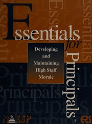 Cover of: Developing and maintaining high staff morale