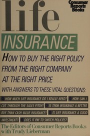 Cover of: Life insurance | the editors of Consumer Reports Books with Trudy Lieberman.