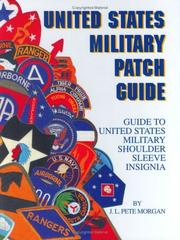 Cover of: United States Military Patch Guide | J. L. Pete Morgan