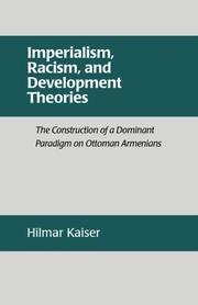 Cover of: Imperialism, racism, and development theories