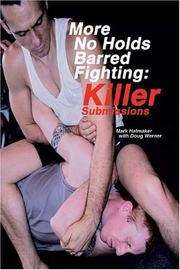Cover of: More No Holds Barred Fighting | Mark Hatmaker