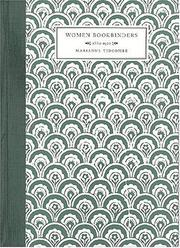 Cover of: Women bookbinders, 1880-1920
