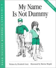 Cover of: My name is not dummy | Elizabeth Crary