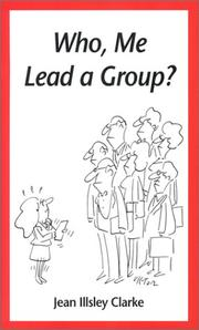 Cover of: Who, me lead a group?