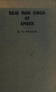 Cover of: Raja Man Singh of Amber. | Rajiva Nain Prasad