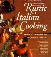 Cover of: Rustic Italian Cooking (De Gustibus Presents the Great Cooks' Cookbooks)