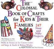 Cover of: The colossal book of crafts for kids & their families