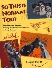 Cover of: So this is normal too? | Debbie Hewitt
