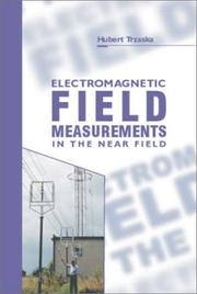 Cover of: Electromagnetic Field Measurements in the Near Field | Hubert Trzaska