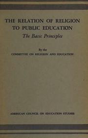 Cover of: The relation of religion to public education | American Council on Education. Committee on Religion and Education.