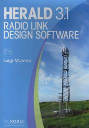 Cover of: Herald 3.1 Radio Link Design Software | Luigi Moreno