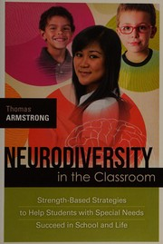 Cover of: Neurodiversity in the classroom | Thomas Armstrong