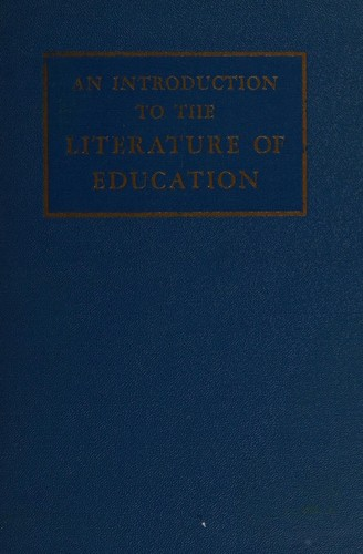 An introduction to the literature of education by George Willard Frasier