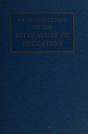 Cover of: An introduction to the literature of education | George Willard Frasier