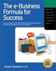Cover of: The E-Business Formula for Success: How to Select the Right E-Business Model, Web Site Design, and Online Promotion Strategy for Your Business